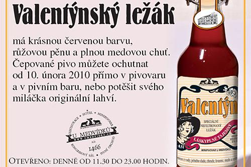 «Романтическое» пиво выпили, не дождавшись Дня святого Валентина. Информация о специальном сорте пива на сайте пивоварни U medvídků  13 февраля 2010 года
